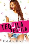 EXCLUSIVE EXCERPT & GIVEAWAY: Tequila Tequila by Emma Hart