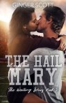 EXCLUSIVE EXCERPT: The Hail Mary by Ginger Scott