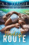 COVER REVEAL: The Hardest Route by A.S. Teague