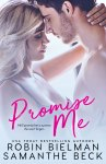 EXCLUSIVE EXCERPT: Promise Me by Robin Bielman & Samanthe Beck