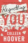 Exclusive sneak peek of Colleen Hoover's upcoming novel, Regretting You