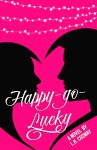 EXCLUSIVE EXCERPT & GIVEAWAY: Happy-Go-Lucky by L.H. Cosway