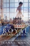EXCLUSIVE EXCERPT: The Royal Arrangement by Jeana E. Mann
