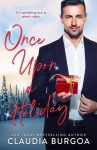 COVER REVEAL: Once Upon A Holiday by Claudia Burgoa