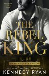 Only sneak peek of the gripping conclusion to Kennedy Ryan's All the King's Men Duet, The Rebel King