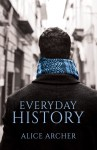 EXCLUSIVE EXCERPT: Everyday History by Alice Archer