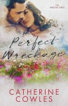 COVER REVEAL: Perfect Wreckage by Catherine Cowles