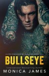 EXCLUSIVE EXCERPT: Bullseye by Monica James