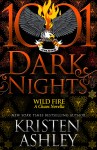 EXCLUSIVE EXCERPT: Wild Fire by Kristen Ashley