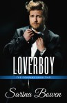 EXCLUSIVE EXCERPT: Loverboy by Sarina Bowen