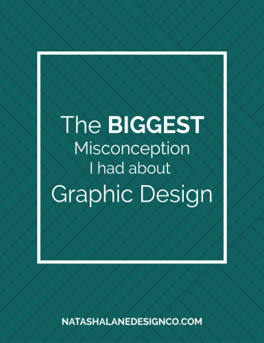 The Biggest Misconception I had about Graphic Design blog title