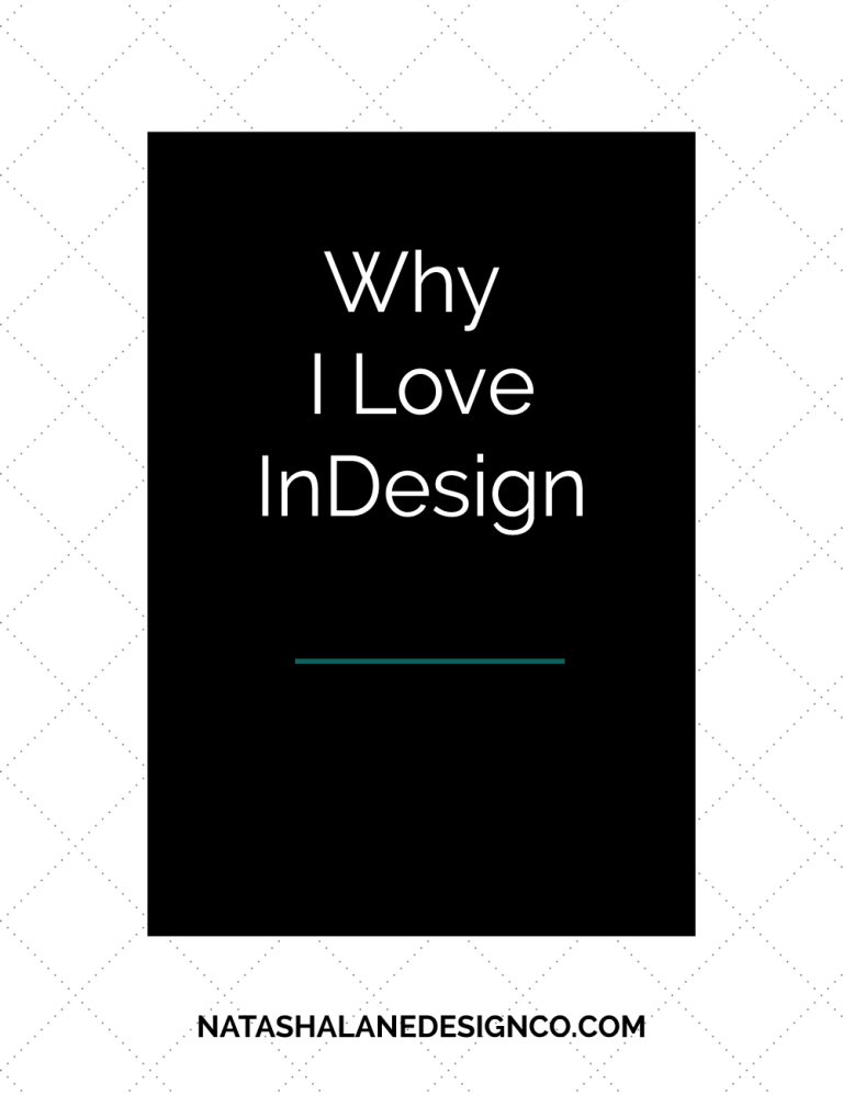 Why I love InDesign
