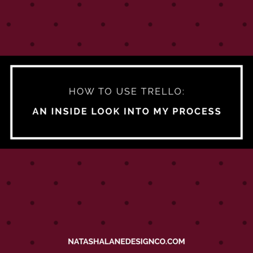 How to use Trello: An Inside Look into My Process