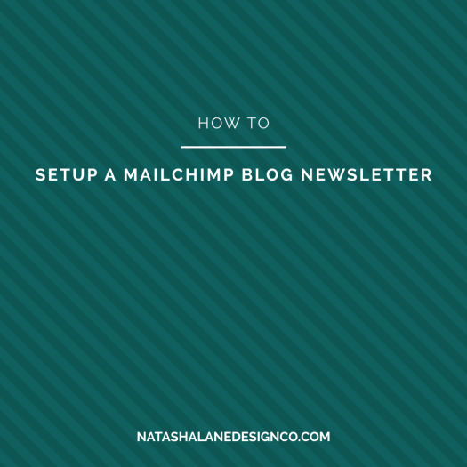 How to Setup a MailChimp blog newsletter