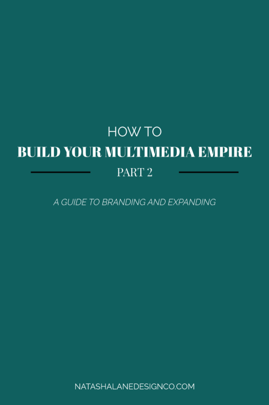 Branding and expanding your multimedia empire