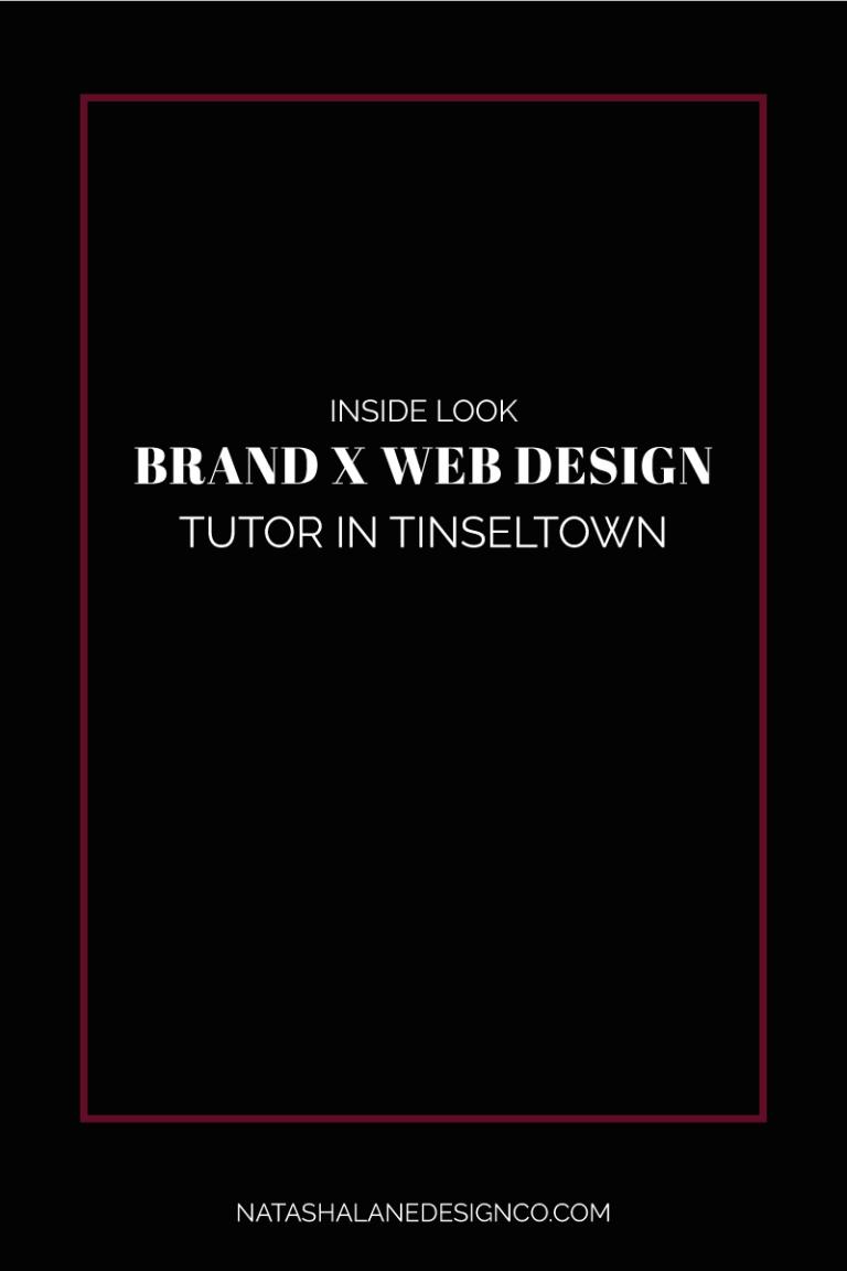 Brand x Web Design for Tutor in Tinseltown