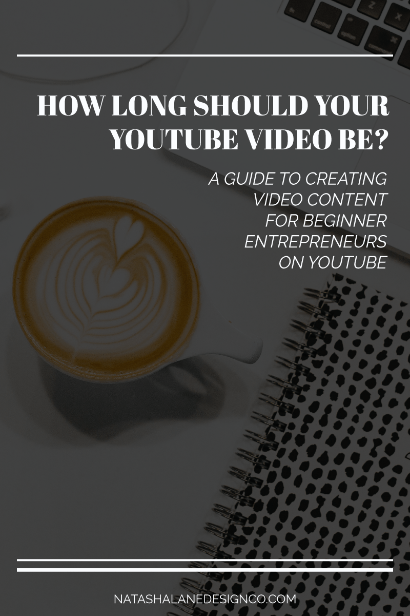How long should your YouTube video be?