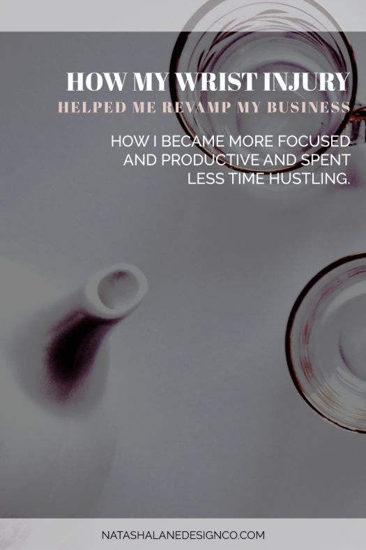 How my wrist injury helped me revamp my business