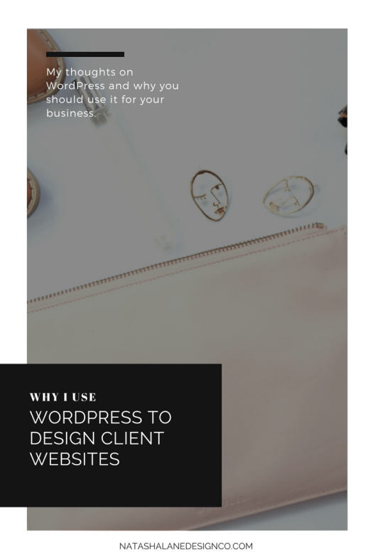 Why I use WordPress to design client websites