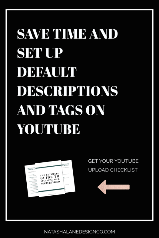 Save time and create default descriptions and tags on YouTube