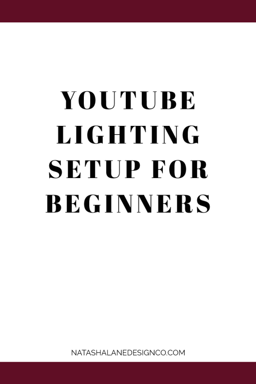 YouTube Lighting setup for beginners