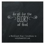 a WordSnack from 1 Corinthians 10