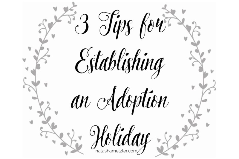 Establishing Adoption Holidays