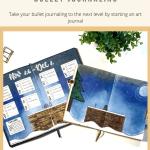 Bullet Journaling through Art Journaling