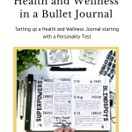 Personality Test and Bullet Journal