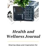 Health and Wellness Journal Ideas