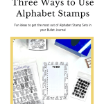 3 Ways to Use Alphabet Stamps in a Bujo