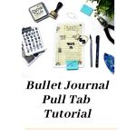 Kick It Bullet Journal Pull Tab Tutorial