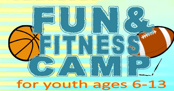 Fun and Fitness Camp