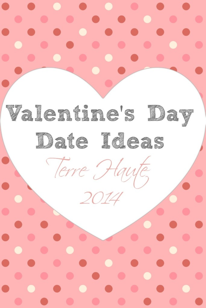 Terre Haute Valentineu0027s Day Date Ideas (for 2014)