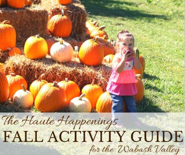 Haute Happenings's Fall Activity Guide