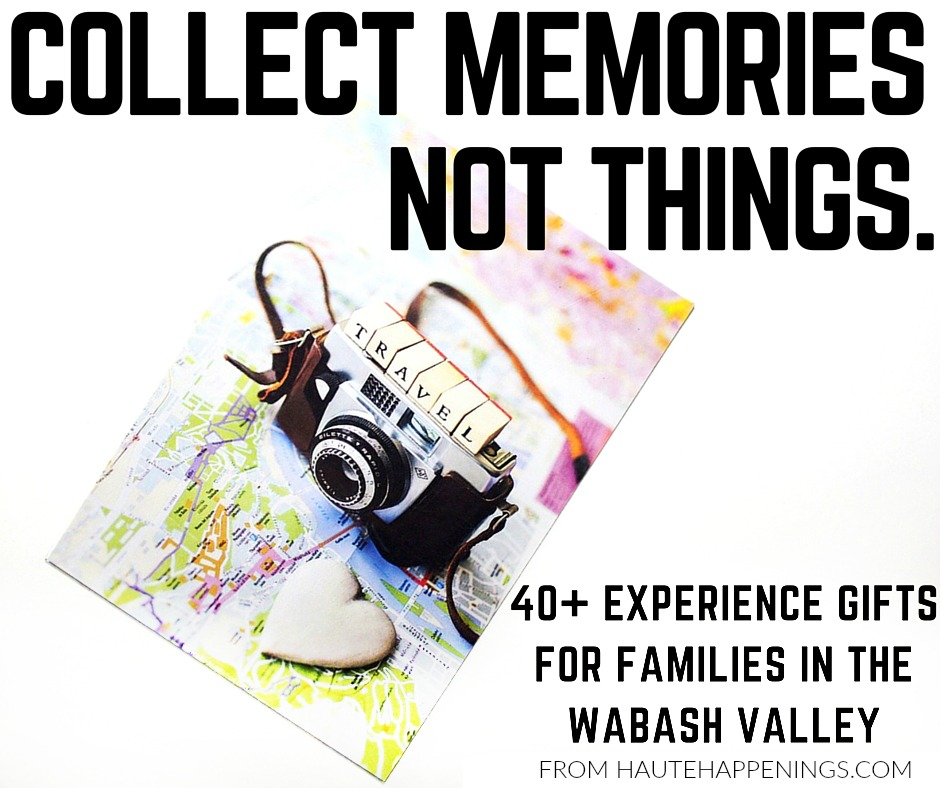 40+ Experience Gift Ideas for Kids and Families in the Wabash ...