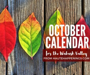October events in Terre Haute and the Wabash Valley