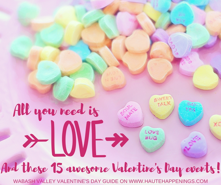 Valentineu0027s Day Events For Terre Haute And The Wabash Valley