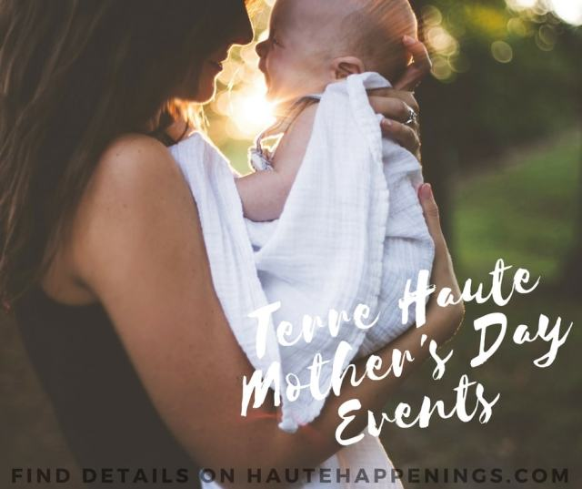 Terre Haute Mother's Day Events