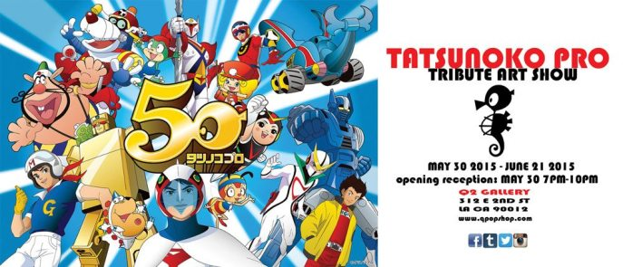 We are extremely excited to announce our next upcoming art show celebrating one of Japan's longest-standing, influential animation companies, Tatsunoko studios.  Opening Night: 5/30/2015 Where: Q2 312 E 2nd st #121, LA, CA 90012