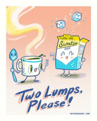 Two Lumps, Please