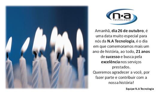 Aniversário N.A Tecnologia - 21 anos