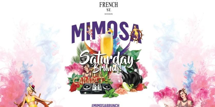"French St. ""เฟรนช์ สตรีท"" – Mimosa Saturday Brunch"