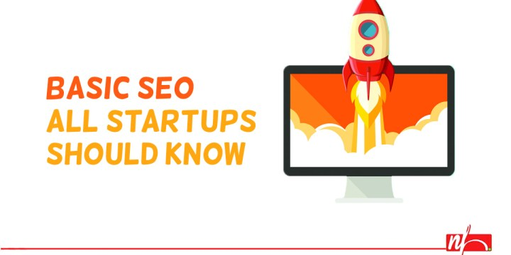 Start-Ups & SEO: Basic SEO Startups Should Know