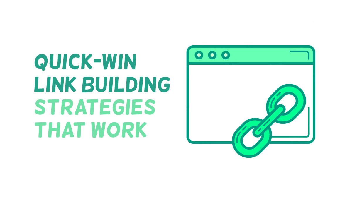 Quick-Win Link Building Strategies
