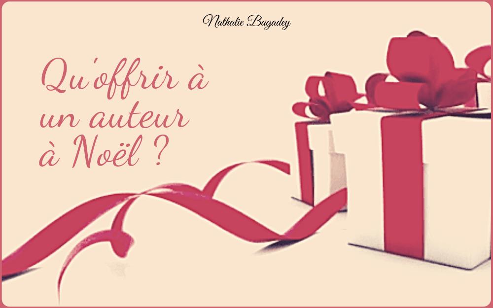 Qu'offrir à un auteur pour Noël ? Plus de 20 idées de cadeaux