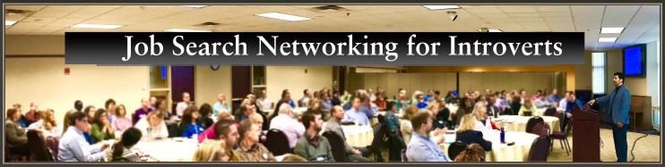Job Search Networking for Introverts