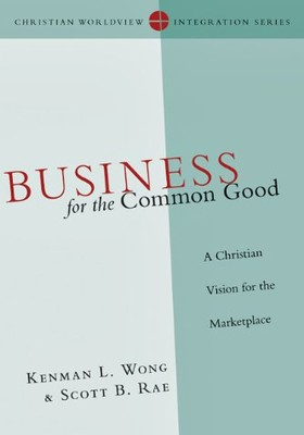 business-for-the-common-good-a-christian-vision-_publication