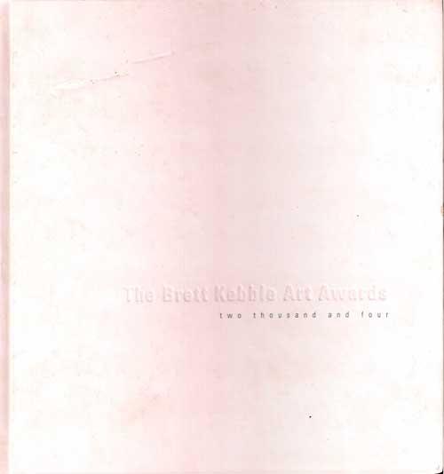 Exhibition Catalogue, The Brett Kebble Art Awards