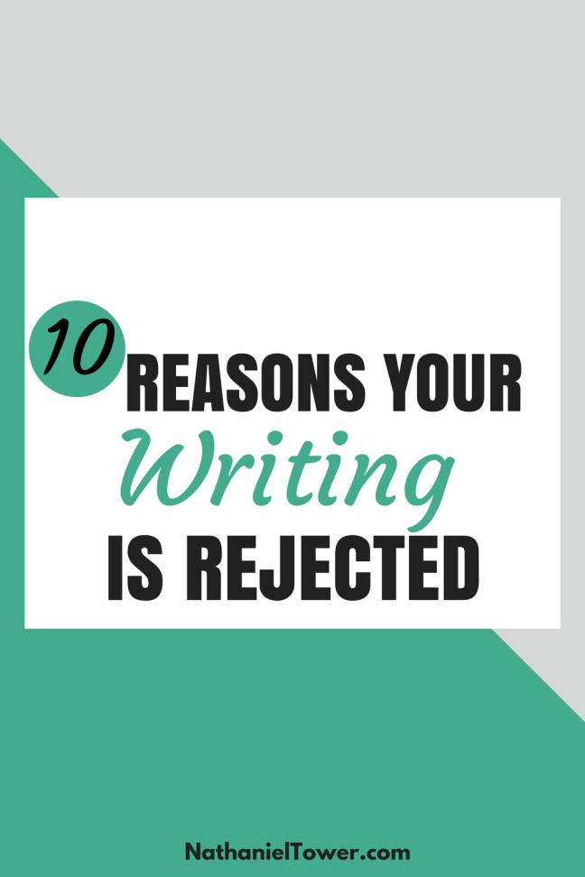 10 reasons writing is rejected